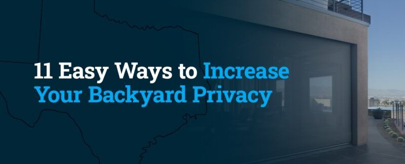 01-11-Easy-Ways-to-Increase-Your-Backyard-Privacy