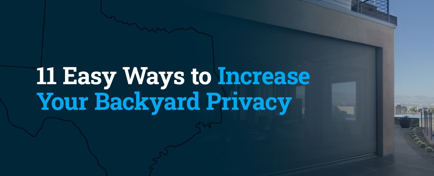 11 Easy Ways to Increase Your Backyard Privacy