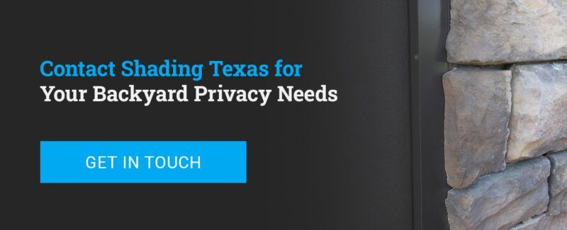03-Contact-Shading-Texas-for-Your-Backyard-Privacy-Needs